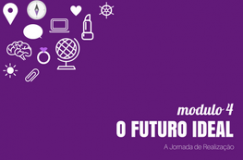 Módulo 4_O Futuro ideal